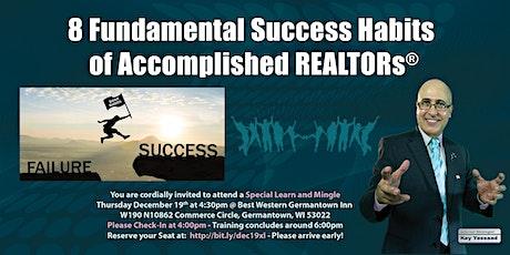 8 Fundamental Success Habits of Accomplished REALTORS® tickets