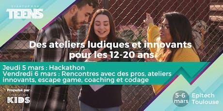 Startup For Teens / Scolaires - Toulouse les 5 et 6 mars billets