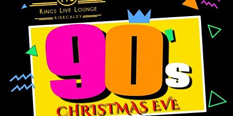 90's Christmas Eve at the Kings tickets