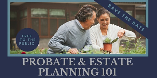 Probate & Estate Planning 101