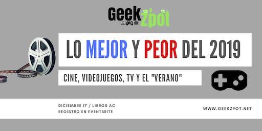 Lo Mejor y Peor Del 2019: A GeekZpot Special
