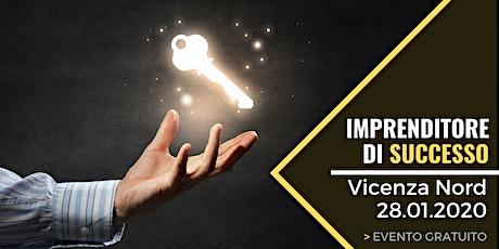Imprenditore di Successo - Vicenza biglietti
