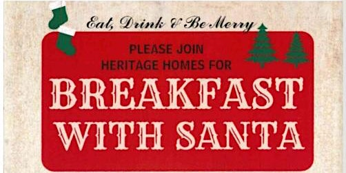 Heritage Homes Breakfast with Santa