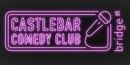 Castlebar Comedy Club - December Show #2