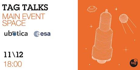 TAG Talks: European Space Agency tickets