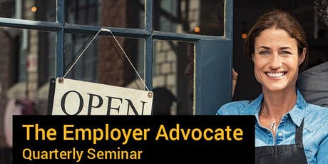 The Employer Advocate Series: 2019, Oh What A Year! tickets