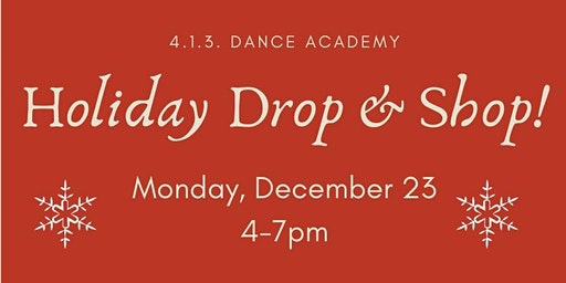 HOLIDAY DROP & SHOP