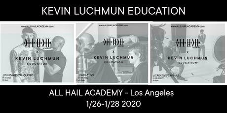 KEVIN LUCHMUN Education   X   All Hail Academy tickets