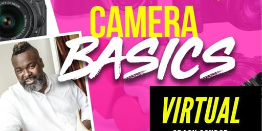 Camera Basics Online Live Crash Course
