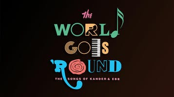 """The World Goes 'Round"""