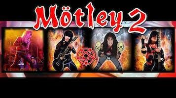 Motley 2 Tribute