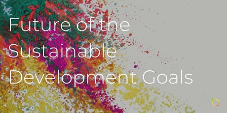 Future of the Sustainable Development Goals tickets
