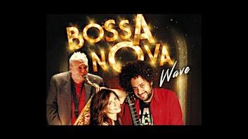 """""""Bossa Nova Wave"""""""