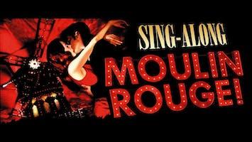 """Moulin Rouge!"" Sing-Along"