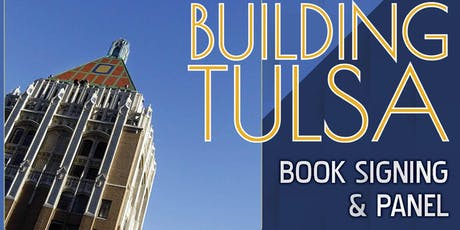 """""""Building Tulsa"""" Book Signing & Panel tickets"""