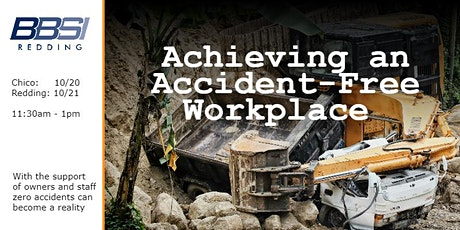 Achieving an Accident-Free Workplace - Redding tickets