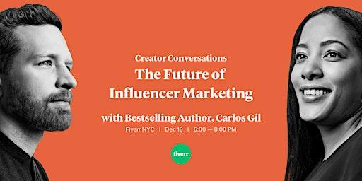 Creator Conversations: The Future of Influencer Marketing
