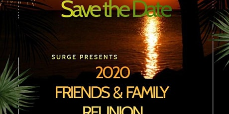 SURGE FRIENDS & FAMILY REUNION tickets