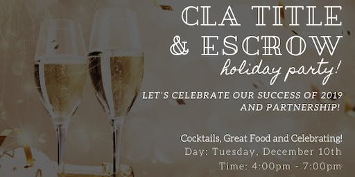 CLA Title & Escrow Holiday Party!!