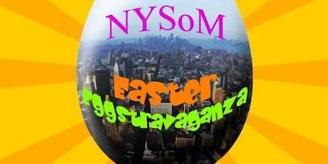 NYSoM EASTER EGGSTRAVAGANZA 2020 tickets