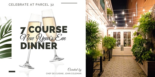 New Year's Eve at Parcel 32 - 7 Course Dinner