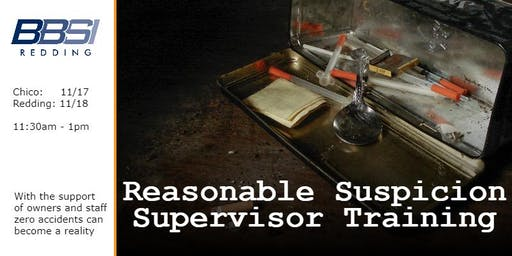 Reasonable Suspicion Supervisor Training - Chico