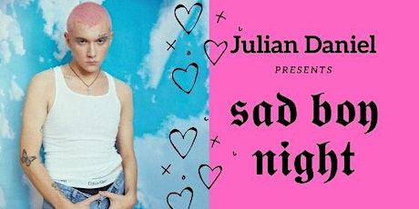 Sad Boy Night: Julian Daniel EP Release Party 19+ tickets
