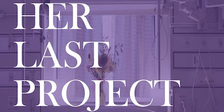 """Her Last Project"": The Legacy of Dr. Shelly Sarwal tickets"