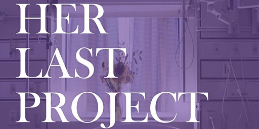 """""""Her Last Project"""": The Legacy of Dr. Shelly Sarwal"""