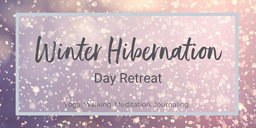 Winter Hibernation Yoga & Holistic Wellbeing Day Retreat