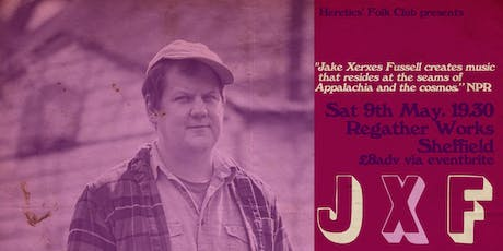 HFC presents: Jake Xerses Fussell tickets