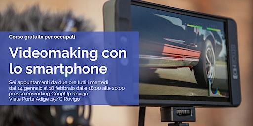Videomaking con lo Smartphone