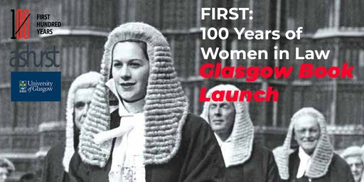 'FIRST: 100 Years of Women in Law' Glasgow Book Launch