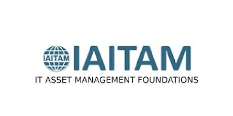 IAITAM IT Asset Management Foundations 2 Days Virtual Live Training in Singapore tickets