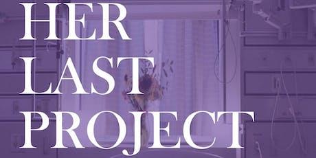 « Son dernier projet» : L'héritage du Dre Shelly Sarwal tickets