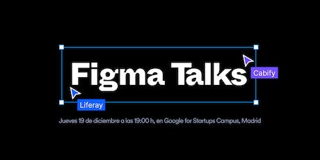 Figma Talks: Liferay & Cabify entradas