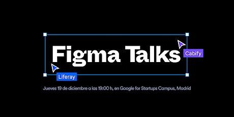 Figma Talks: Liferay & Cabify entradas