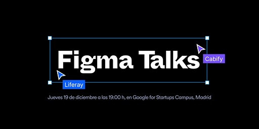 Figma Talks: Liferay & Cabify