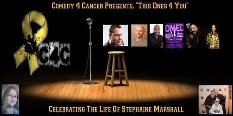 """Comedy 4 Cancer Presents. """"This Ones For You"""" tickets"""