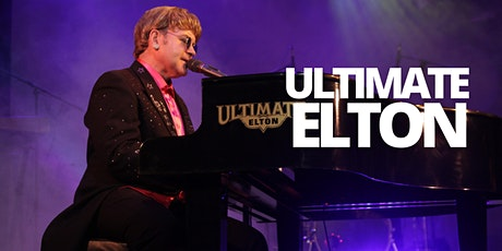 Ultimate Elton tickets