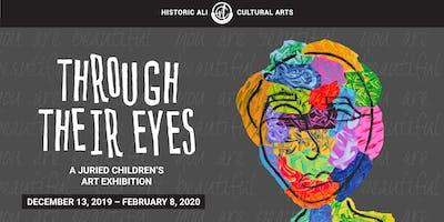 Through Their Eyes Exhibition Opening Reception
