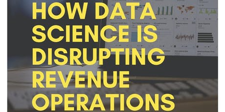 How Data Science Is Disrupting Revenue Operations tickets