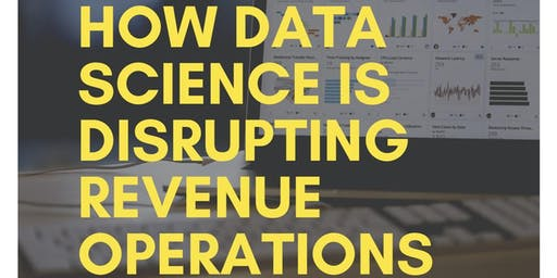 How Data Science Is Disrupting Revenue Operations