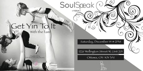 Get Yin To It With The Fam @ Soul Speak Yoga tickets
