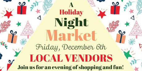 A Holiday Night Market with Local Vendors tickets