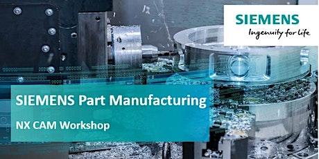 Siemens NX CAM User Workshop tickets