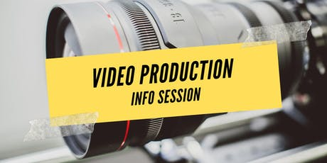 Video Production Info Session (in English) tickets