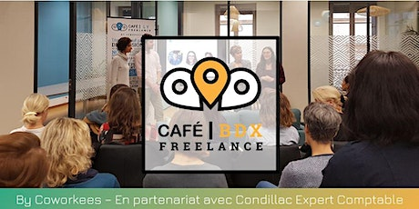 Café Freelance Bordeaux #1 billets