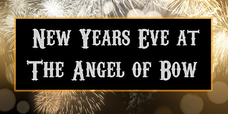 NYE @ The Angel of Bow tickets