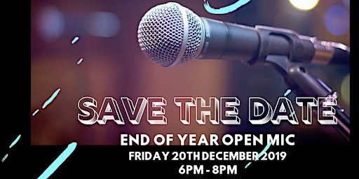 End of Year Open Mic!